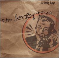 Jerky Tapes von The Jerky Boys