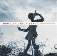 Alive to Every Smile von Trembling Blue Stars