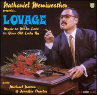 Music to Make Love to Your Old Lady By von Lovage