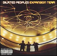 Expansion Team von Dilated Peoples