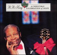 Christmas Celebration of Hope von B.B. King