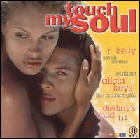 Touch My Soul: 2001, Vol. 3 von Various Artists