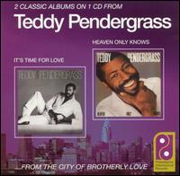 It's Time for Love/Heaven Only Knows von Teddy Pendergrass