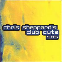 Chris Sheppard's Club Cutz 505 von Chris Sheppard