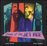 Sons of the Jet Age von Peter Malick
