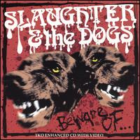 Beware Of... von Slaughter & the Dogs