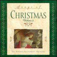 Songs of Christmas, Vol. 2 von National Philharmonic Orchestra