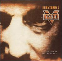 1984 (For the Love of Big Brother) von Eurythmics