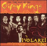 Volare! The Very Best of the Gipsy Kings [Columbia] von Gipsy Kings