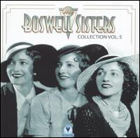 Boswell Sisters Collection, Vol. 5, 1933-1936 von Boswell Sisters