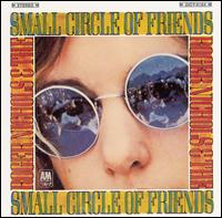 Roger Nichols & the Small Circle of Friends von Roger Nichols