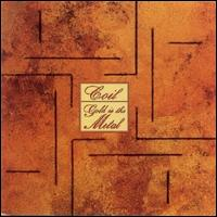 Gold Is the Metal (With the Broadest Shoulders) von Coil