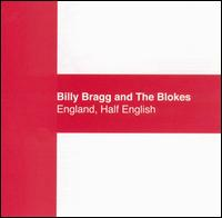 England, Half English von Billy Bragg