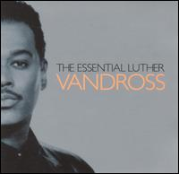 Essential Luther Vandross [2001] von Luther Vandross