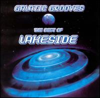 Galactic Grooves: The Best of Lakeside von Lakeside