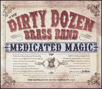 Medicated Magic von The Dirty Dozen Brass Band
