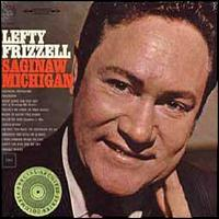 Saginaw, Michigan von Lefty Frizzell