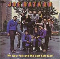 Mr. New York and the East Side Kids von Joe Bataan