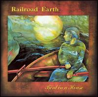 Bird in a House von Railroad Earth