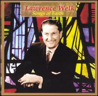 Songs of Faith von Lawrence Welk