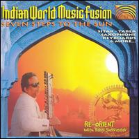 Indian World Music Fusion: Seven Steps to the Sun von Baluji Shrivastav