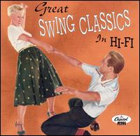 Great Swing Classics in Hi-Fi von Various Artists