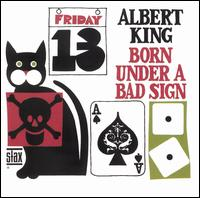 Born Under a Bad Sign [Stax] von Albert King
