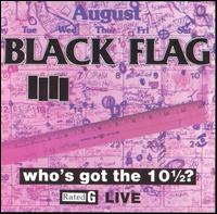 Who's Got the 10½? von Black Flag