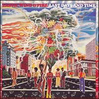 Last Days and Time von Earth, Wind & Fire