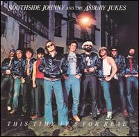 This Time It's for Real von Southside Johnny