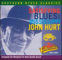 Satisfying Blues von Mississippi John Hurt
