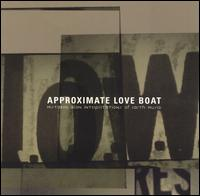 Approximate Love Boat von Low Res