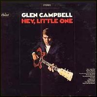 Hey, Little One von Glen Campbell