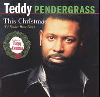 This Christmas I'd Rather Have Love von Teddy Pendergrass