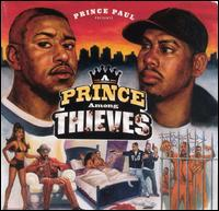 Prince Among Thieves von Prince Paul