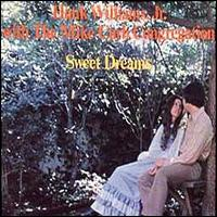Sweet Dreams von Hank Williams, Jr.