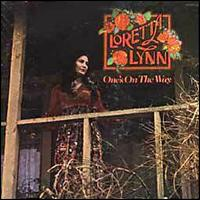 One's on the Way von Loretta Lynn