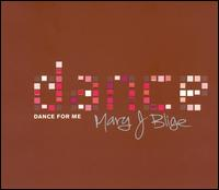 Dance for Me von Mary J. Blige