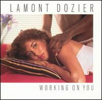Working on You von Lamont Dozier
