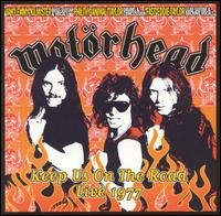 Keep Us on the Road: Live 1977 von Motörhead