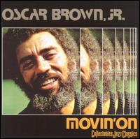 Movin' On von Oscar Brown, Jr.