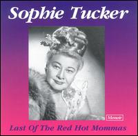 Last of the Red Hot Mommas von Sophie Tucker