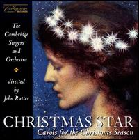 Christmas Star: Carols for the Christmas Season von The Cambridge Singers