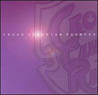Cross Canadian Ragweed von Cross Canadian Ragweed