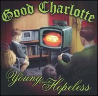 Young and the Hopeless von Good Charlotte
