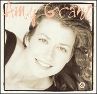House of Love von Amy Grant