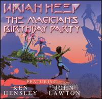 Magician's Birthday Party von Uriah Heep