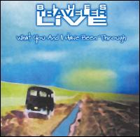 Live: What You and I Have Been Through von Blues Traveler
