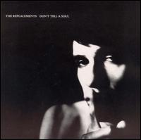 Don't Tell a Soul von The Replacements