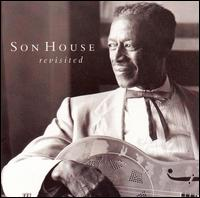 Revisited von Son House